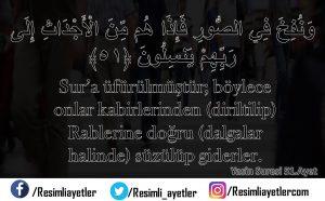 Yâsin Suresi   51.Ayet