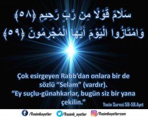 Yâsin Suresi   58-59.Ayet