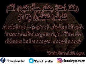 Yâsin Suresi  62 .Ayet