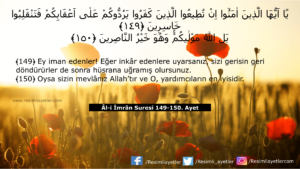 Âl-i İmrân Suresi 149-150. ayet