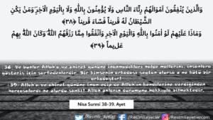Nisa suresi 38-39. ayet