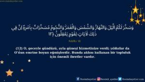 Nahl Suresi 12. ayet