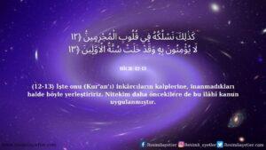 Hicr Suresi 12-13. Ayet