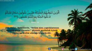 Nahl Suresi 32. ayet
