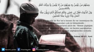 Yunus Suresi 40-41. ayet