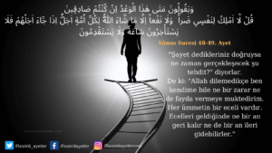 Yunus Suresi 48-49. ayet