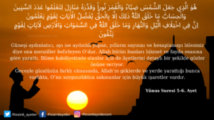 Yunus Suresi 5-6. ayet