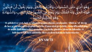 Enam Suresi 73. ayet