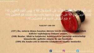 Nahl Suresi 107-108-109. Ayet