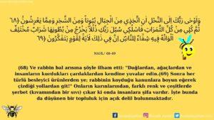 Nahl Suresi 68-69. Ayet