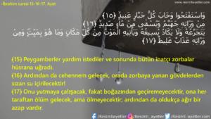 İbrahim Suresi 15-16-17. Ayet