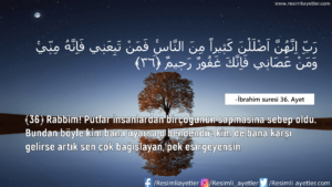 İbrahim Suresi 36. Ayet
