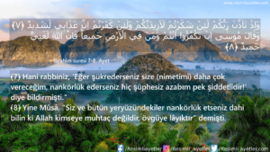 İbrahim Suresi 7-8. Ayet